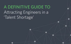 A Definitive Guide to Attracting Engineers in a Talent Shortage